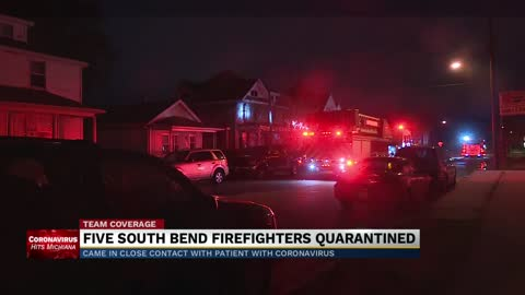 5 South Bend firefighters in quarantine after exposure to COVID-19 patient