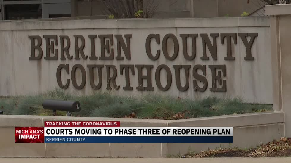 Berrien County Trial Court moving to phase 3 of reopening process