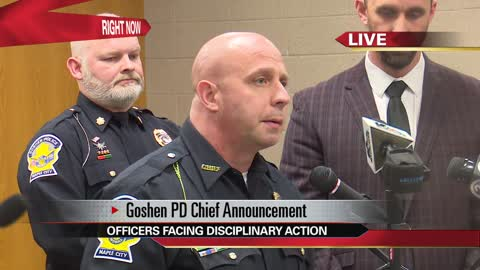Press conference: Goshen Police announcement about officer discipline