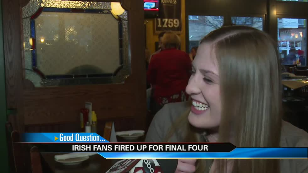 Irish fans fired up for Final Four