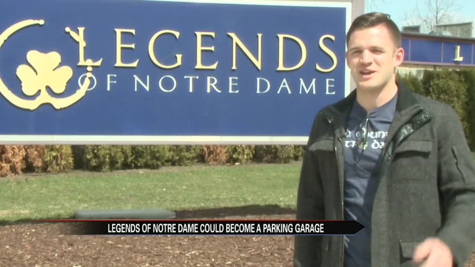 Legends of Notre Dame could become a parking garage