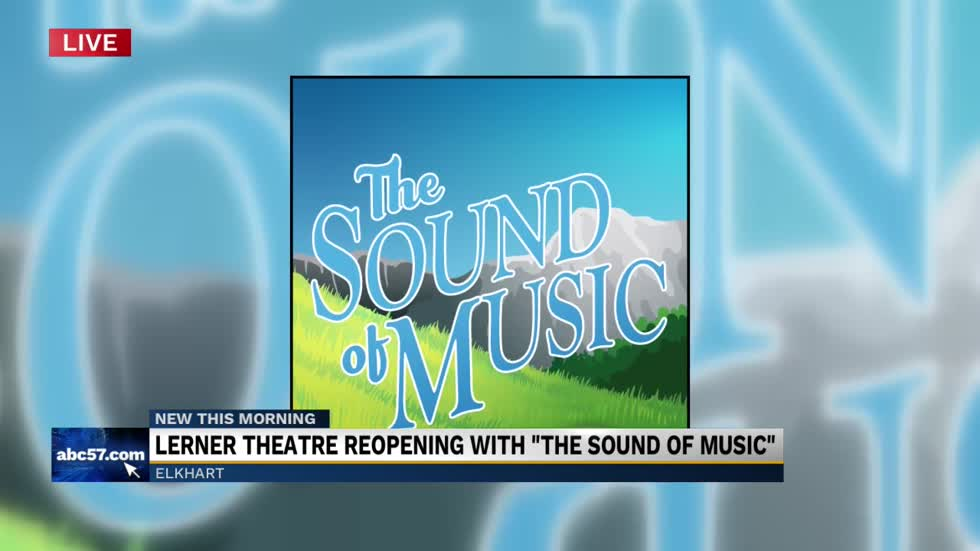 "Lerner Theatre reopening with ""The Sound of Music"" 5"
