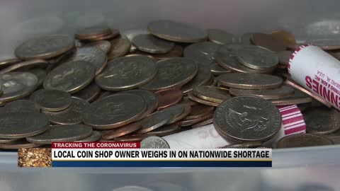 Local coin shop owner weighs in on nationwide shortage