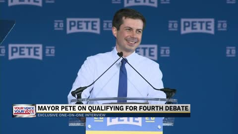 Exclusive: Mayor Pete on qualifying for the fourth democratic debate