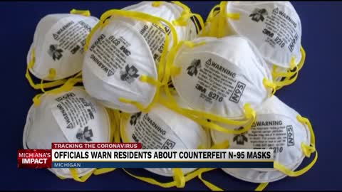 Michigan Attorney General weighs in on counterfeit N-95 mask...