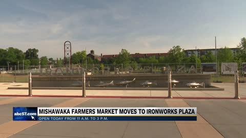 Mishawaka Farmers Market moves to Ironworks Plaza