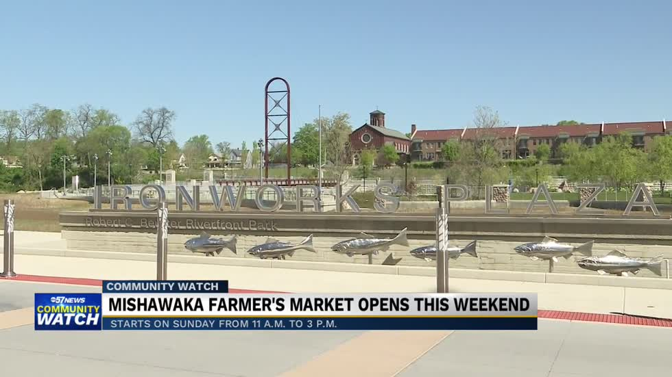 Mishawaka's farmer's market is starting back up on Sunday