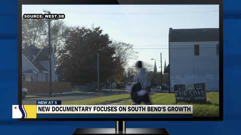 South Bend's growth highlighted in new documentary