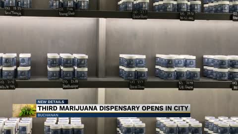 Newest marijuana dispensary opens in Buchanan