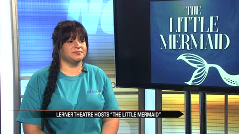 """The Little Mermaid"" comes to The Lerner Theatre"