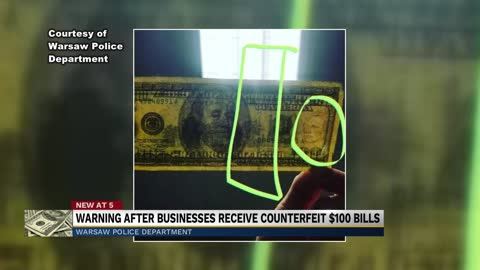 Warsaw Police release warning after businesses receive counterfeit $100 bills