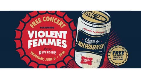 "Violent Femmes to headline third annual ""Cheers to Milwaukee"" free concert"