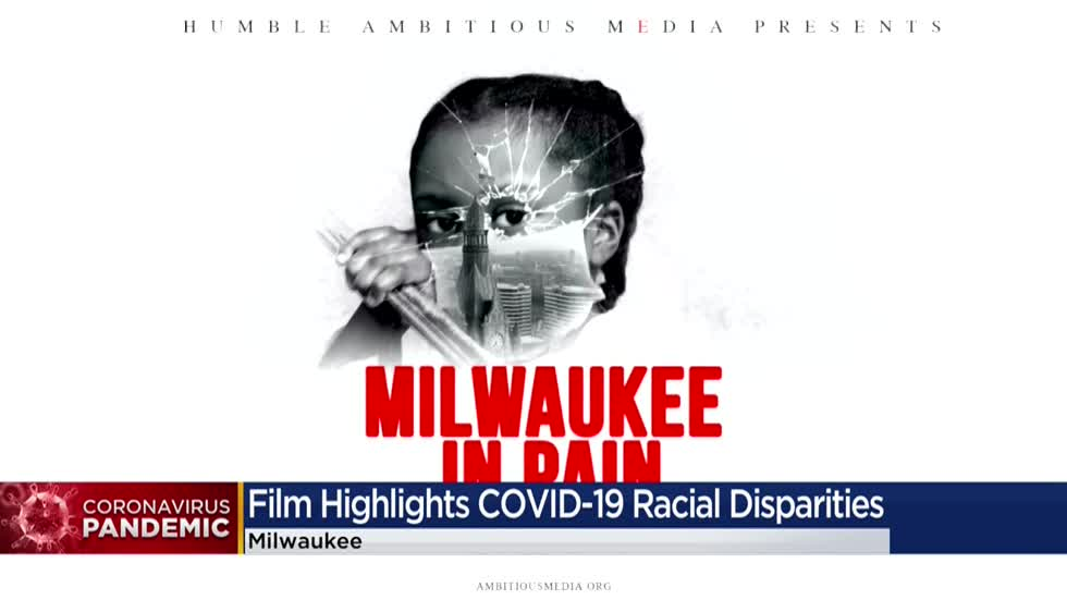 'Milwaukee In Pain' documentary examines impact of COVID-19 on Black community