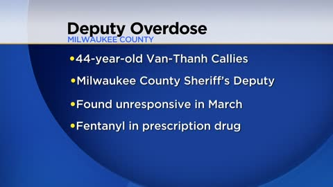 Milwaukee County Sheriff's Deputy dies of fentanyl overdose