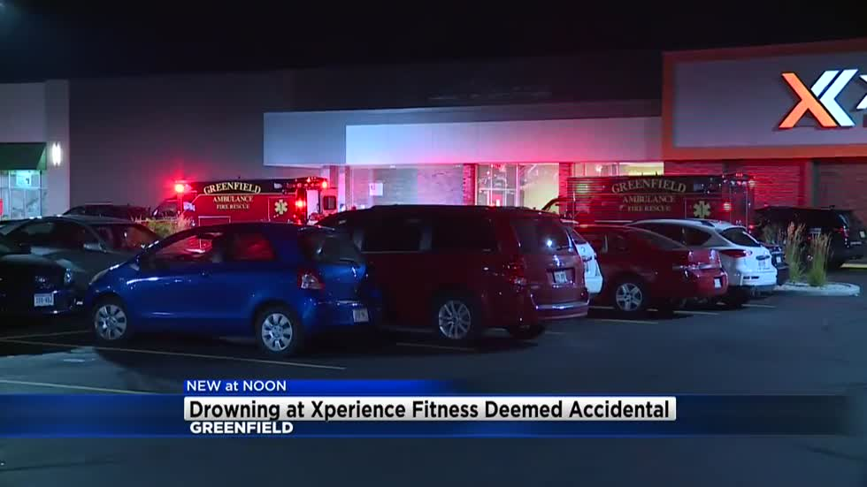 Drowning at Xperience Fitness in Greenfield deemed accidental