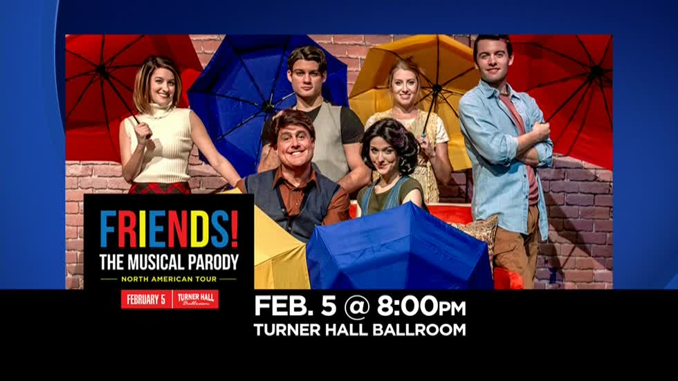 Friends! The Musical Parody coming to Turner Hall Ballroom