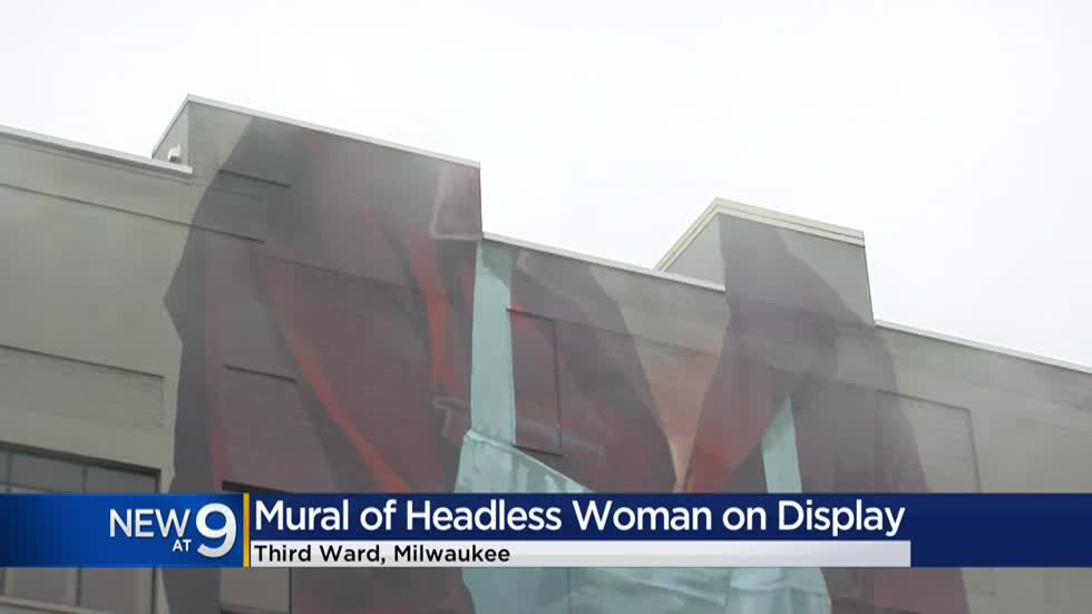 Mural of headless woman in Milwaukee's Third Ward draws attention