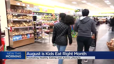 August marks 'Kids Eat Right Month'