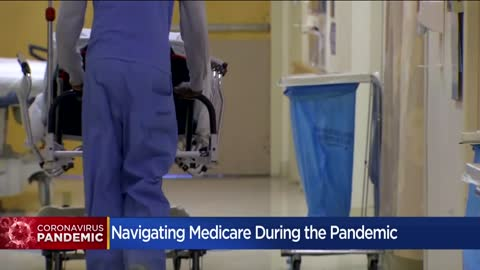 Advice for navigating Medicare during COVID-19 pandemic
