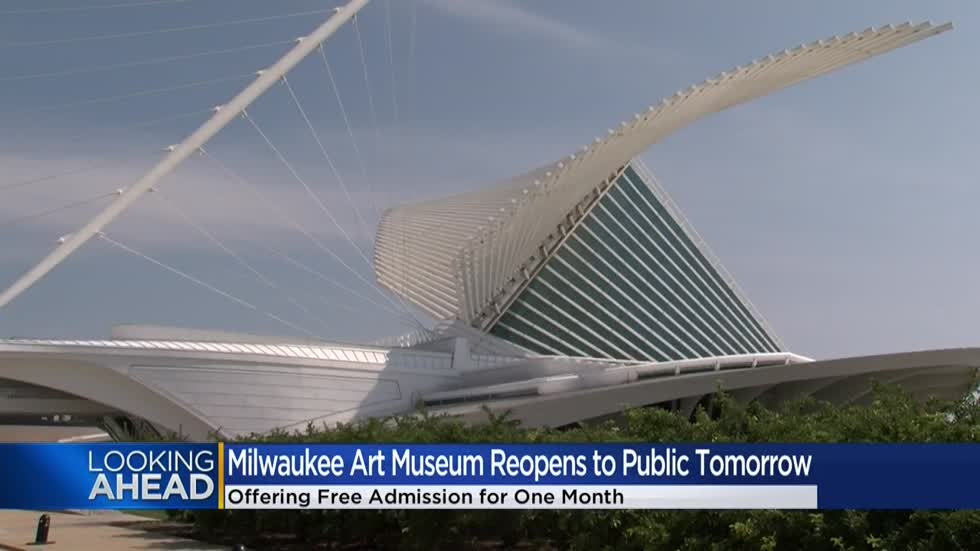 Time to brush up on your art appreciation as the Milwaukee Art Museum reopens Thursday