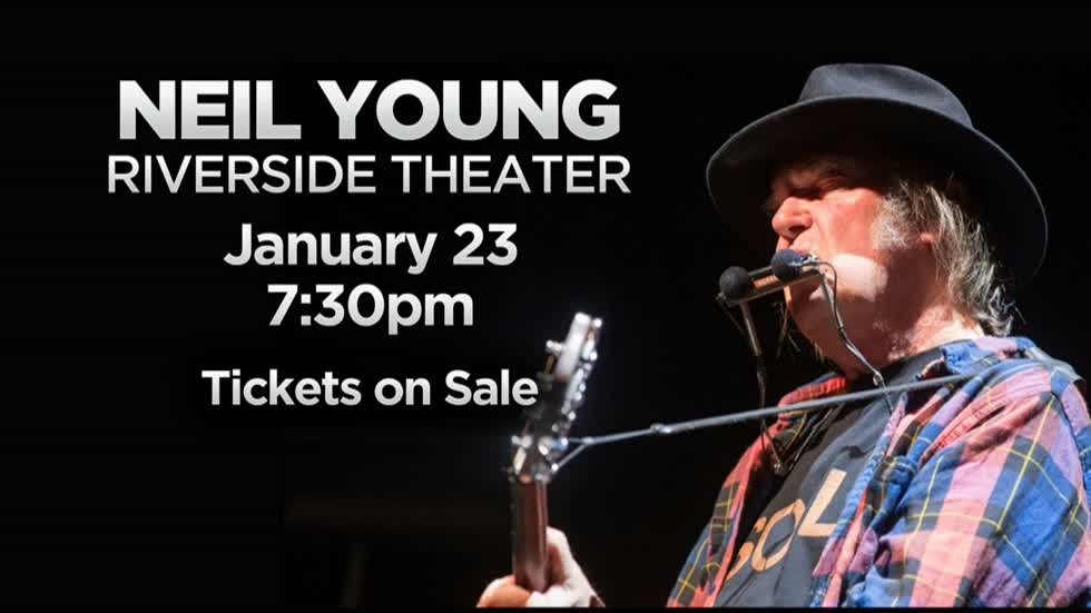 Neil Young coming to The Riverside Theater on January 23