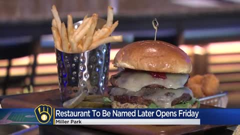 'Restaurant To Be Named Later' set to open March 6 at Miller Park