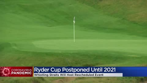 Ryder Cup postponed until next year at Whistling Straits