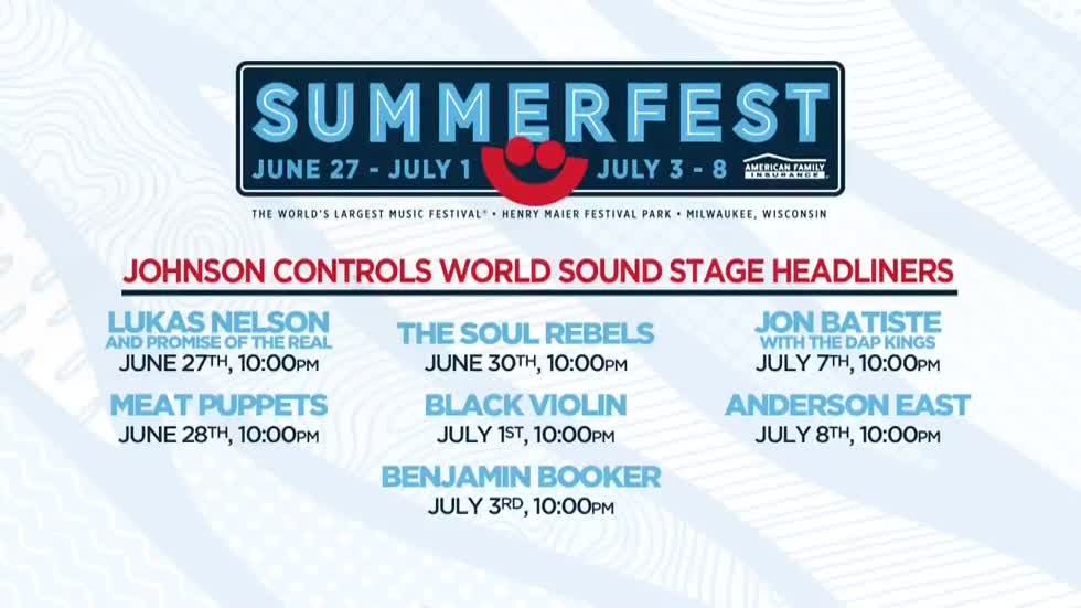 Summerfest's Johnson Controls World Sound Stage headliners released