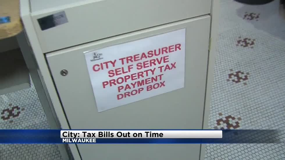 City of Milwaukee says property tax bills have been mailed out on time