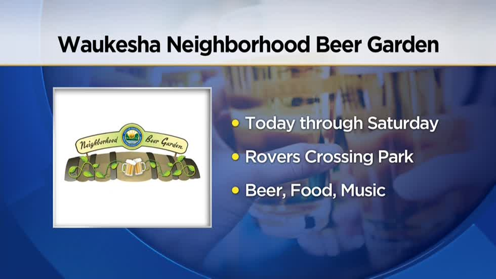 Waukesha Neighborhood Beer Garden opens at Rivers Crossing Park