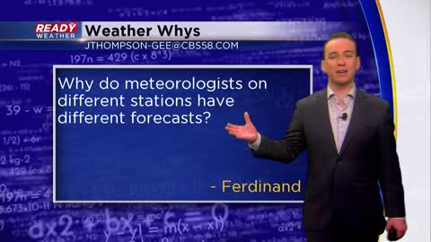 Weather Whys: Why do meteorologists have different forecasts?