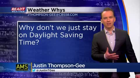 Weather Whys: Why don't we stay in Daylight Saving Time all year long?