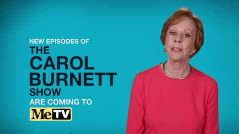 The Carol Burnett Show - Six nights a week on MeTV beginning April 14
