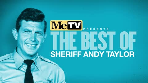 MeTV Presents The Best of Sheriff Andy Taylor