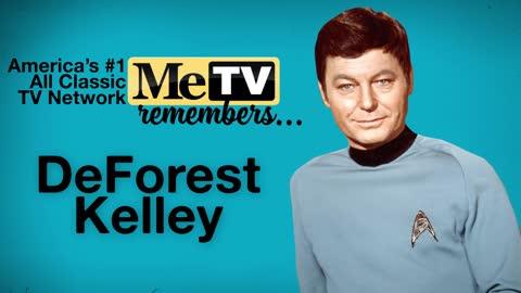 MeTV Remembers DeForest Kelley