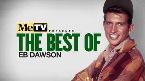 MeTV Presents The Best of Eb Dawson