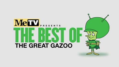 MeTV Presents The Best of The Great Gazoo