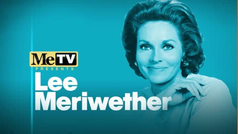 MeTV Presents Lee Meriwether