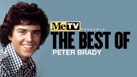 MeTV Presents The Best of Peter Brady