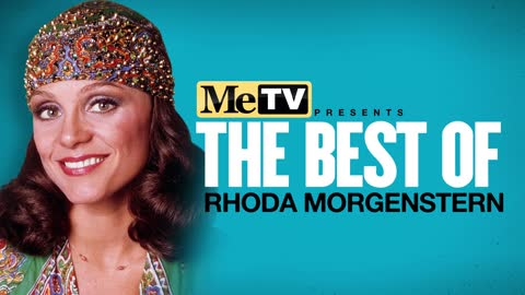 MeTV Presents The Best of Rhoda Morgenstern