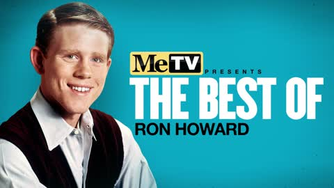 MeTV Presents the Best of Ron Howard