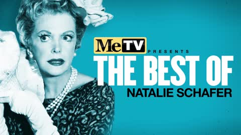 MeTV Presents The Best of Natalie Schafer