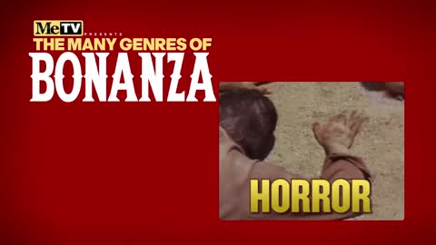 The Many Genres of Bonanza | Horror
