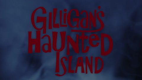 Gilligan's Haunted Island?