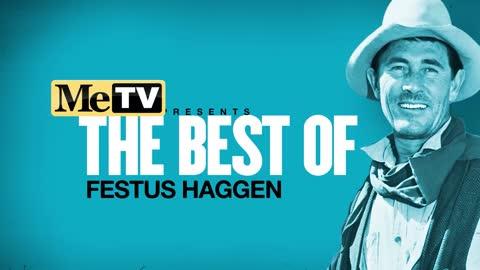 MeTV Presents the Best of Festus Haggen