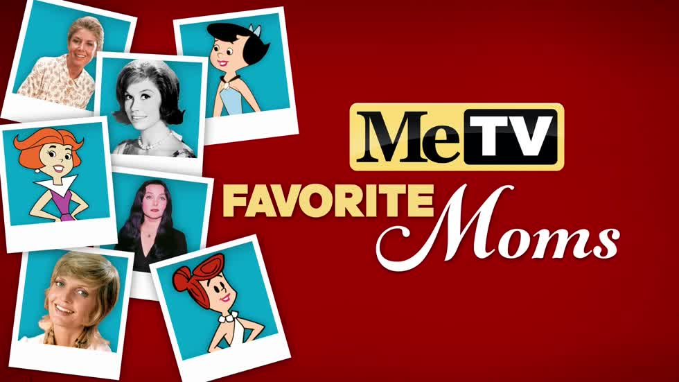 MeTV's Favorite Moms