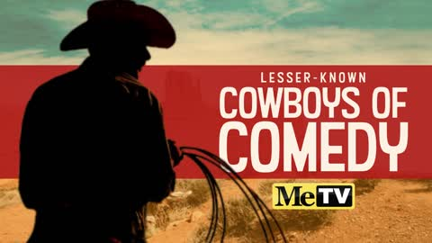 The Lesser Known Cowboys of Comedy