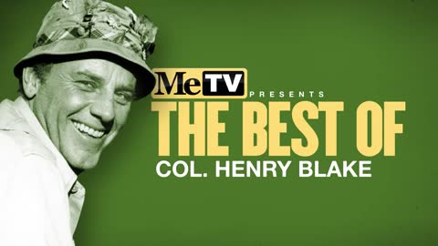 MeTV Presents the Best of Col. Henry Blake