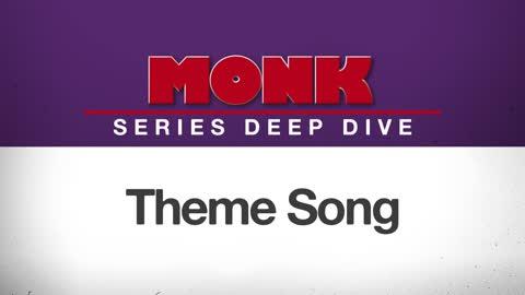 Monk Series Deep Dive | Theme Song
