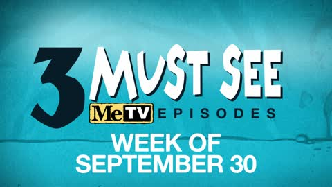 3 Must See Episodes | September 30 - October 6